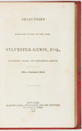 Books:Literature Pre-1900, Sylvester Genin. Selections from the Works of the Late SylvesterGenin, Esq., in Poetry, Prose, and Historical Design....