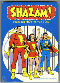Shazam! From the '40s to the '70s Hardback (Harmony Books, 1977). Here's the most sought-after book of this series, comm...