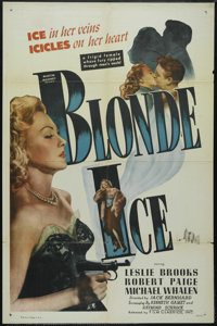 "Blonde Ice (Film Classics, Inc., 1948). One Sheet (27"" X 41""). Mystery. Directed by Jack Bernhard. Starring Le..."