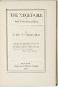 Books:Literature 1900-up, F. Scott Fitzgerald. The Vegetable, or from President topostman. New York: Charles Scribner's Sons, 1923....