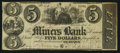 Obsoletes By State:Iowa, Dubuque, IA (Territory)- Miners Bank $5 June 17, 1860 Oakes 59-1....
