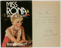 Books:Biography & Memoir, Rona Barrett. INSCRIBED. Miss Rona: An Autobiography. LosAngeles: Nash Publishing, [1974]....