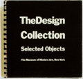Books:Art & Architecture, Arthur Drexler, editor. The Design Collection Selected Objects. New York: The Museum of Modern Art, [1970]. ...