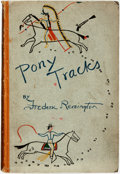 Books:Americana & American History, Frederic Remington. Pony Tracks. New York and London: Harper& Brothers, [1895]. ...
