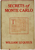Books:Mystery & Detective Fiction, William Le Queux. Secrets of Monte Carlo. New York: G. W.Dillingham Co., 1900....
