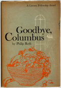 Books:Fiction, Philip Roth. Goodbye, Columbus. Boston: Houghton MifflinCompany, 1959....