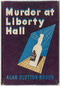 Books:Mystery & Detective Fiction, Alan Clutton-Brock. Murder at Liberty Hall. New York: TheMacmillan Company, 1941....