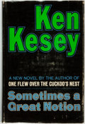 Books:Fiction, Ken Kesey. Sometimes a Great Notion. New York: The VikingPress, [1964]....
