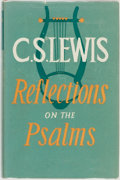 Books:Religion & Theology, C. S. Lewis. Reflections on the Psalms. London: Geoffrey Bles, [1958]....