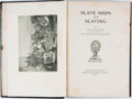 Books:Americana & American History, George Francis Dow. Slave Ships and Slaving. Salem: Marine Research Society, 1927....