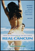 """Movie Posters:Documentary, The Real Cancun (New Line, 2003). One Sheet (27"""" X 41""""). Biography. Directed by Rick de Oliveira. Starring Benjamin """"Fletch""""..."""
