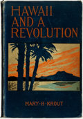 Books:Americana & American History, Mary H. Krout. Hawaii and a Revolution. New York: Dodd, Meadand Company, 1898....