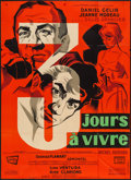 """Movie Posters:Foreign, Three Days to Live (Les Films Fernand Rivers, 1957). French Grande (45.25"""" X 62.5""""). Foreign.. ..."""