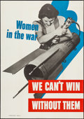 "Movie Posters:War, World War II Propaganda (U.S. Government Printing Office, 1942).Poster ""Women in the War"" (28"" X 40""). War.. ..."