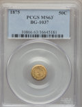 California Fractional Gold: , 1875 50C Indian Round 50 Cents, BG-1037, R.4, MS63 PCGS. PCGSPopulation (21/6). NGC Census: (1/5). ...