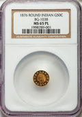 California Fractional Gold , 1876 50C Indian Round 50 Cents, BG-1038, R.4, MS65 ProoflikeNGC....