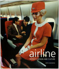 Books:Photography, [Aviation]. Keith Lovegrove. Airline: Identity, Design and Culture. [New York:] teNeues, [2000]. ...