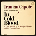 """Books:Music & Sheet Music, [Vinyl Records - 33 1/3]. [Spoken Word]. Truman Capote. TrumanCapote Reads Scenes from """"In Cold Blood"""". New York: R..."""