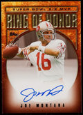Football Cards:Singles (1970-Now), 2002 Topps Ring of Honor Joe Montana Autograph RH-JM2....