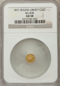 California Fractional Gold: , 1871 25C Liberty Round 25 Cents, BG-838, R.2, AU58 NGC. NGC Census:(12/77). PCGS Population (74/303). ...