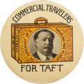Political:Pinback Buttons (1896-present), William Howard Taft: Commercial Travelers Button....