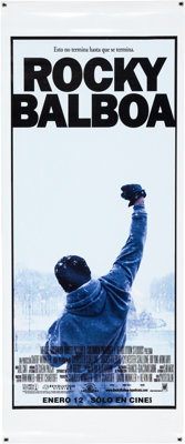 """Rocky Balboa (Columbia Pictures, 2006). Spanish Language Vinyl Banner (27.5"""" X 66.5"""") and One Sheet Movie Post..."""