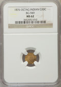 California Fractional Gold: , 1876 50C Indian Octagonal 50 Cents, BG-949, R.4, MS62 NGC. NGC Census: (2/8). PCGS Population (17/58). ...
