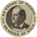 Political:Pinback Buttons (1896-present), William Jennings Bryan: No Cross of Gold Picture Stud....