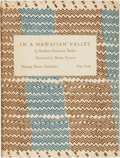 Books:Americana & American History, Kathy Dickenson Mellen. In a Hawaiian Valley. New York:Hastings House, [1947]....