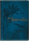 Books:Americana & American History, Ash Slivers. The Land of the O-O. Cleveland: The ClevelandPrinting and Publishing Co., 1892....