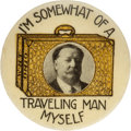 Political:Pinback Buttons (1896-present), William Howard Taft: Rare Commercial Travelers Variant Button. ...