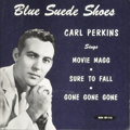 """Music Memorabilia:Recordings, Carl Perkins """"Blue Suede Shoes"""" EP Sun 115 (1957). One of therarest of the Sun EPs, the title song was also one of the labe..."""