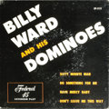 """Music Memorabilia:Recordings, """"Billy Ward and His Dominoes -- Vol. 1"""" EP Federal 212 (1955). Legendary R&B group helped launch the careers of two Rock and..."""