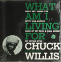 "Music Memorabilia:Recordings, Chuck Willis ""What Am I Living For"" EP Atlantic 612 (1958). The title cut of Willis' third EP was his biggest hit, debuting ..."