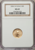 2006-W $5 Tenth-Ounce Gold Eagle, Burnished, 69 NGC. NGC Census: (3576/5786). PCGS Population: (2896/1156). CDN: $180 Wh...