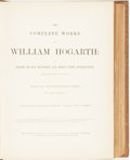 Books:Literature Pre-1900, William Hogarth. The Complete Works of William Hogarth. NewYork: The London Printing and Publishing Company, Li...