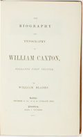 Books:Early Printing, [Early Printing]. William Blades. The Biography andTypography of William Caxton, England's First Printer. L...