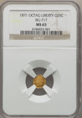 California Fractional Gold: , 1871 25C Liberty Octagonal 25 Cents, BG-717, R.3, MS65 NGC. NGCCensus: (13/10). PCGS Population (49/26). ...