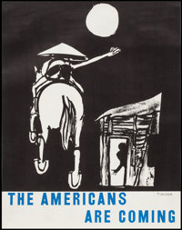 """The Americans Are Coming by Tomi Ungerer (c. 1967). Anti-War Poster (21"""" X 26.75""""). Miscellaneous"""