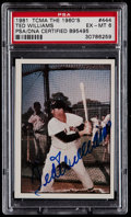 Baseball Cards:Singles (1970-Now), 1981 TCMA The 1960's Ted Williams #444, Signed Card PSA EX-MT 6....