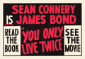 "Movie Posters:James Bond, You Only Live Twice (United Artists, 1967). British Quad (30"" X 40""). Book Tie-in Style.. ..."