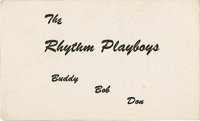 """Buddy Holly """"The Rhythm Playboys"""" Card (1956). In between starting out as Buddy & Bob with Bob Montgomery..."""