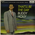 "Music Memorabilia:Recordings, Buddy Holly ""That'll Be The Day"" Mono EP Decca 2575 (1958). Hollywas long gone from the label when Decca released this EP i..."