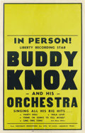 "Music Memorabilia:Posters, Buddy Knox Window Card Concert Poster (undated, circa 1960s). BuddyKnox is best remembered for his first single, ""Party Dol..."
