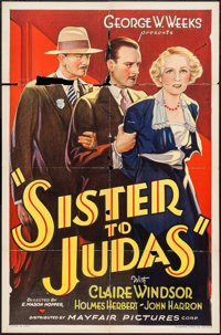 """Sister to Judas (Mayfair Pictures, 1932). One Sheet (27"""" X 41""""). Drama"""