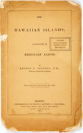 Books:Americana & American History, [Hawaii]. Andrew P. Peabody. The Hawaiian Islands, as Developed by Missionary Labors. From the Boston Review for M...