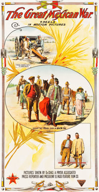 "The Great Mexican War (El Paso Film Company, 1914). Three Sheet (41.75"" X 82"") & Broadside (21"" X 28&..."
