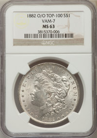 1882-O/O $1 VAM-7 MS63 NGC. Top 100. NGC Census: (234/92). PCGS Population: (137/101). MS63. ...(PCGS# 133895)