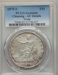 Trade Dollars: , 1878-S T$1 -- Cleaning -- PCGS Genuine. AU Details. Mintage 4,162,000. ...