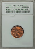 No Date 1C Lincoln Cent -- Struck by Cap Die -- MS60 Red ANACS